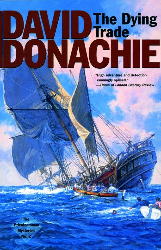 The Dying Trade: Volume 2 (The Privateersman Mysteries)