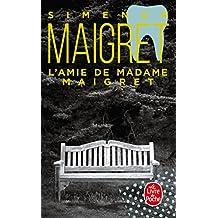 AMIE DE MADAME MAIGRET (L')