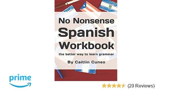 Amazon com: No Nonsense Spanish Workbook: Jam-packed with