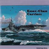 Essex-Class Carriers, Alan Raven, 0870210211