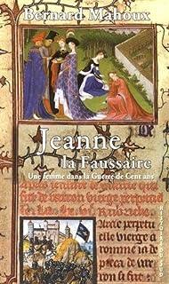 Jeanne la faussaire : une femme dans la guerre de Cent Ans