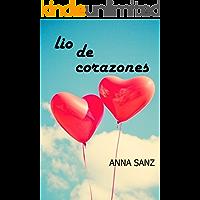 Lio de Corazones (Romántica): La fuerza del amor