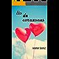Lío de Corazones (Romántica): La fuerza del amor