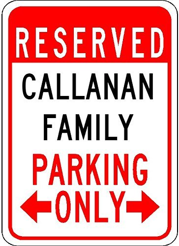 metal-signs-callanan-family-parking-customized-last-name-8x12-quality-aluminum-sign