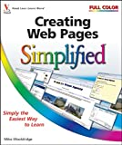 Creating Web Pages Simplified by Mike Wooldridge