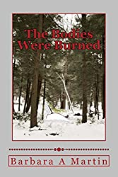 The Bodies Were Burned: Bodies Everywhere Series (Volume 2)