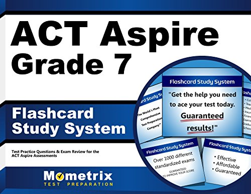 ACT Aspire Grade 7 Flashcard Study System: ACT Aspire Test Practice Questions & Exam Review for the ACT Aspire Assessments (Cards)