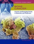 Bone Cancer: Current and Emerging Tre...