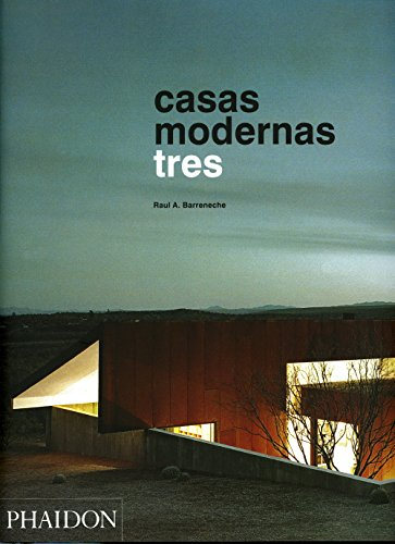 Descargar Libro Casas Modernas. Tres Raul A. Barreneche
