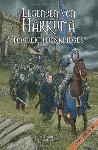 Legenden von Harkuna 1 - Das Reich des Krieges