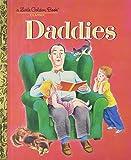 img - for Daddies (Little Golden Book) book / textbook / text book