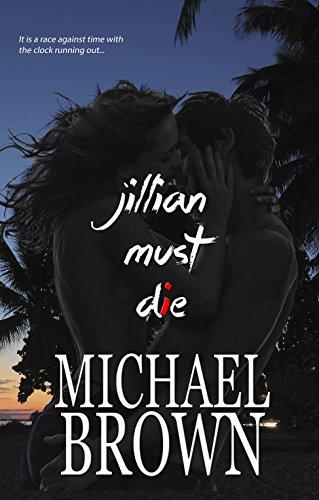 Book: Jillian Must Die by Michael Brown