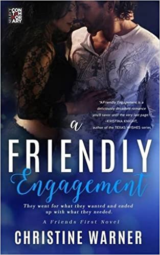 A Friendly Engagement: Christine Warner: 9781682811566: Amazon com