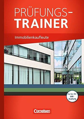 Immobilienkaufleute: Jahrgangsübergreifend - Prüfungstrainer Taschenbuch – 1. März 2015 Manuela Lengwinat William Münckwitz Prof. Dr. Dirk Wenzel Manfred Wünsche