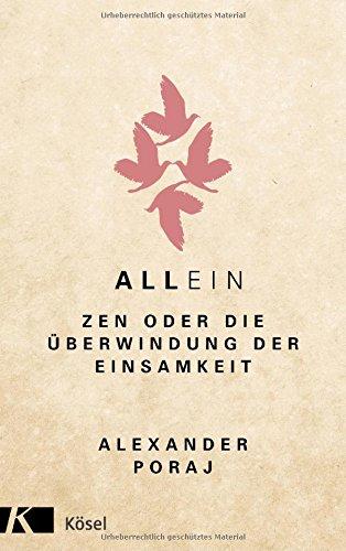 AllEin: ZEN oder die Überwindung der Einsamkeit