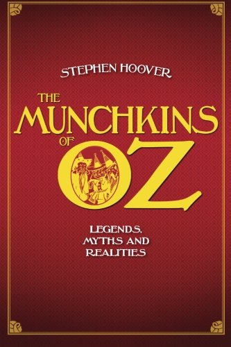 The Munchkins of Oz: Legends, Myths, and Realities