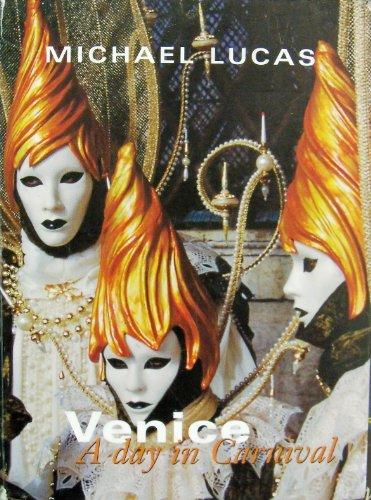 Venice: A Day in Carnival (Mini) (Carnival Italy Venice)