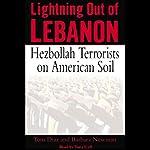 Lightning Out of Lebanon: Hezbollah Terrorists on American Soil | Tom Diaz,Barbara Newman
