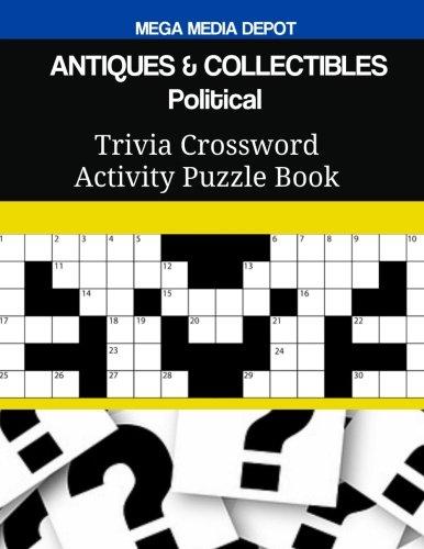 ANTIQUES & COLLECTIBLES Political Trivia Crossword Activity Puzzle Book