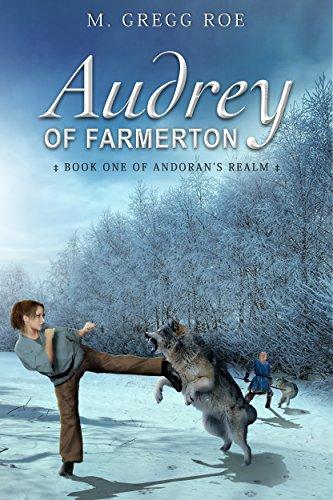 Audrey of Farmerton by M. Gregg Roe