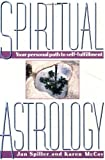 img - for Spiritual Astrology: Your Personal Path to Self-Fulfillment by Jan Spiller (1988-11-15) book / textbook / text book