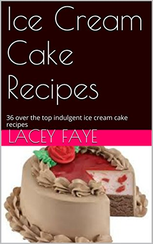 ice cream cake recipes - 4
