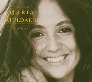 I'm a Woman: 30 Years of Maria Muldaur