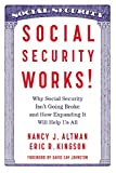 img - for Social Security Works!: Why Social Security Isn t Going Broke and How Expanding It Will Help Us All book / textbook / text book