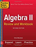 img - for Practice Makes Perfect Algebra II Review and Workbook, Second Edition book / textbook / text book
