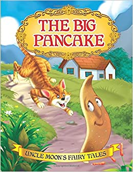 Buy The Big Pancake (Uncle Moon's Fairy Tales) Book Online