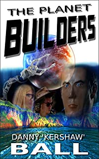 The Planet Builders by Danny Ball ebook deal