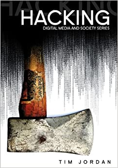 Book Hacking: Digital Media and Technological Determinism (DMS - Digital Media and Society)