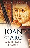 Joan of Arc: A Military Leader