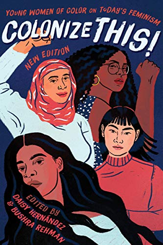 Colonize This!: Young Women of Color on Today's Feminism (Live - Seals Daisy