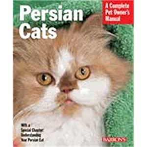 Persian Cats (Complete Pet Owner's Manual) 11
