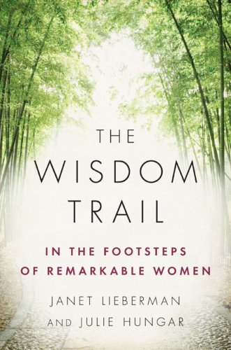 Download The Wisdom Trail: In the Footsteps of Remarkable Women ebook