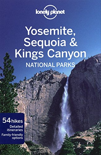 Lonely Planet Yosemite, Sequoia & Kings Canyon National Parks (Travel - Half National Park Yosemite Dome
