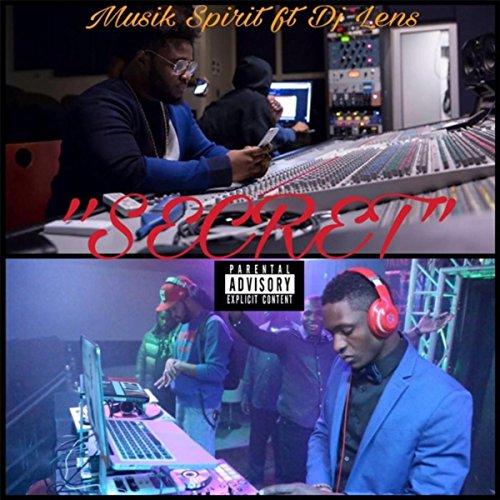 Secret (feat. DJ Lens) - Secret Lens