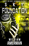 Sky1 - Foundation (The Sky Series)