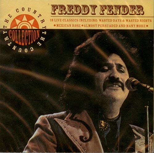 Country Collection by Freddy Fender ()