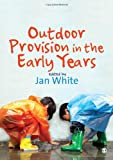 Outdoor Provision in the Early Years, , 1412923085