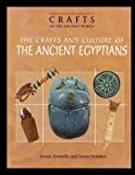 The Crafts and Culture of the Ancient Egyptians, Joann Jovinelly, 1435836324
