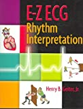 E-Z ECG Rhythm Interpretation[Paperback,2006]