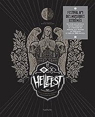 Hellfest : 10 ans du festival par Lelo Jimmy Batista