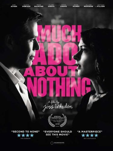 Much Ado About Nothing Poster ( 11 x 17 - 28cm x 44cm ) (2013) - Ado About Nothing Poster