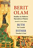 img - for Berit Olam: Ruth and Esther by Tod Linafelt (1999-09-01) book / textbook / text book