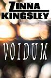 Voidum, Zinna Kingsley, 1477408029