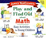 Play and Find Out about Math, Janice Pratt VanCleave, 0471129372