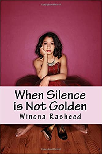 f4aa906be Buy When Silence Is Not Golden (The Ella Rose Saga) Book Online at ...