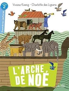 """Afficher """"L'arche de Noé"""""""